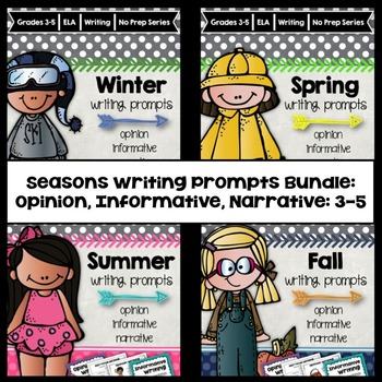 Seasons Writing Prompts Bundle: Opinion, Informative, Narr
