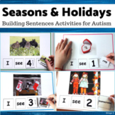 Seasons and Holidays Building Sentences for Speech Therapy Bundle