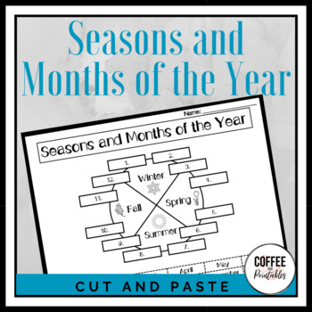 Seasons and Months of the Year Cut and Paste