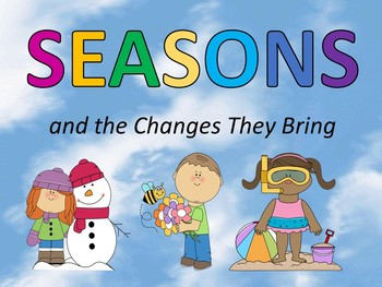 Seasons and the Changes They Bring Presentation