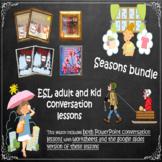 Seasons bundle - an ESL adult PowerPoint conversation bundle