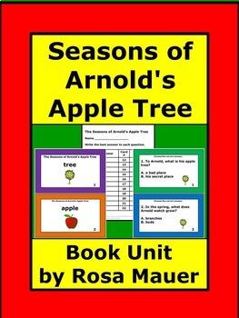 The Seasons of Arnold's Apple Tree Literacy Unit