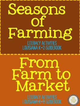 Seasons of Farming and Farm to Market for Louisiana K-2 Guidebook
