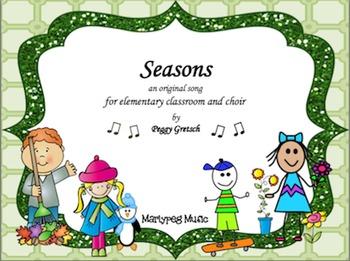 Seasons Song/Elementary Choral/Summer, Fall, Winter,Spring