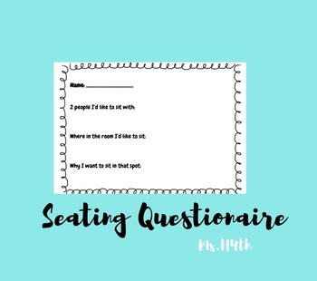 Seating Chart Questionaire