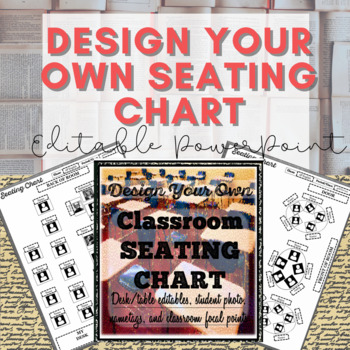 Seating Chart for Elementary, Middle, and High School: Editable Powerpoint