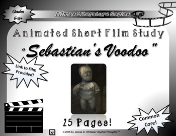 Sebastian's Voodoo Animated Short Film Unit Study