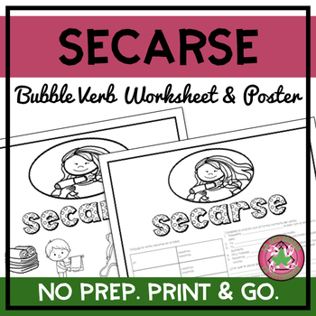 Secarse Bubble Verb Worksheet and Poster