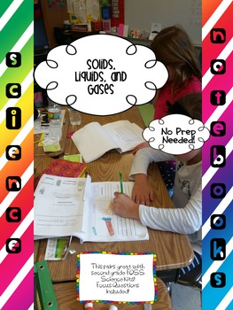 Second Grade Science Notebooks (Solids, Liquids, and Gases Unit)