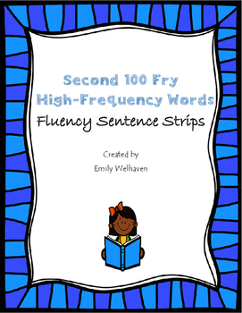 Second 100 Fry High-Frequency Word Sentence Strips