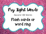 Second 100 Fry Sight Words Cards or Ring