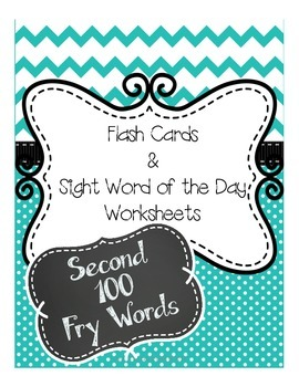 Second 100 Fry Words and Sight Word of the Day