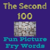 Second 100 Fry Words with Fun Pictures