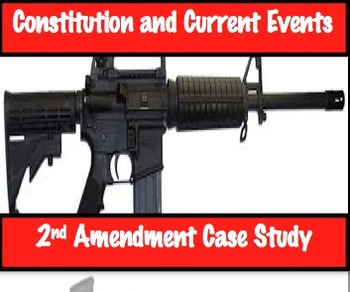 2nd Amendment Current Event Case Study - Common Core Ready