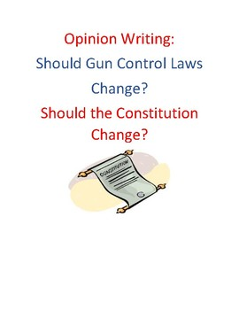 Second Amendment and Gun Control Opinion Writing: Step by Step!