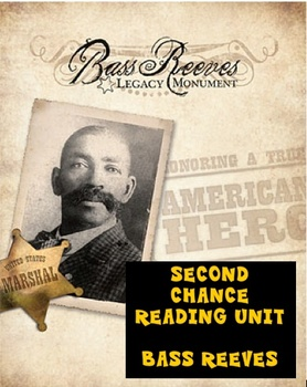 Second Chance Reading - Bass Reeves Unit
