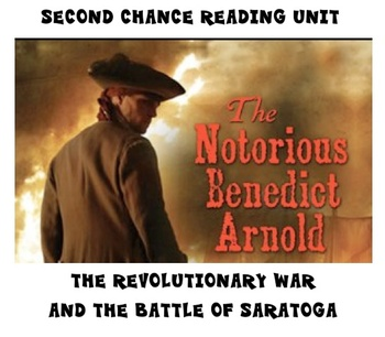 Second Chance Reading - Benedict Arnold and the Battle of Saratoga Unit