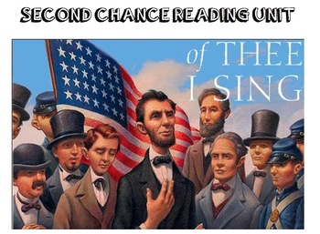 Second Chance Reading - Of Thee I Sing Unit