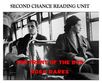 Second Chance Reading Unit -The Front of the Bus - Rosa Parks & the Civil Rights