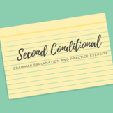 Second Conditional Explanation and Exercise