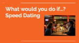 Second Conditional What Would You Do If...Speed Dating ESL Activity