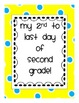 Second Day of 2nd Grade Signs