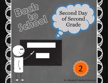 Second Day of Second Grade ~ 2nd Day of Second Grade