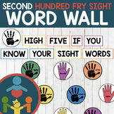 Second Hundred Fry Sight Words - High Five Word Wall
