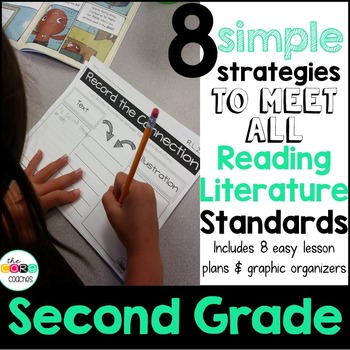 Second Grade: 8 Simple Reading Literature Strategies to Meet the Standards