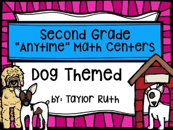 "Second Grade ""Anytime"" Dog Themed Math Centers"