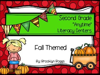 "Second Grade ""Anytime"" Fall Themed Literacy Centers"