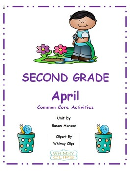Second Grade April Common Core Activities