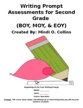 Second Grade BOY, MOY, and EOY Writing Assessment