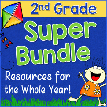 Second Grade SUPER BUNDLE Reading & Math Resources for the WHOLE YEAR