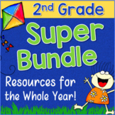 Second Grade Reading & Math Resources for the WHOLE YEAR SUPER BUNDLE