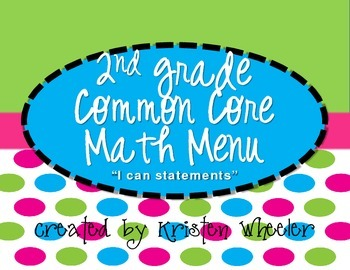 Second Grade CCSS Math Menu, Headers, and iCan statements