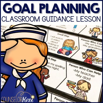 Classroom Guidance Lesson: Academics/Goal Planning - Set Sail for Learning!