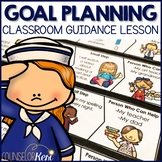 Goal Setting Classroom Guidance Lesson