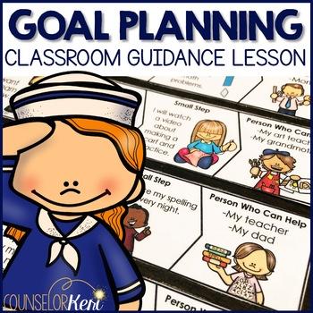 Goal Setting Classroom Guidance Lesson
