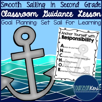 Responsibility Classroom Guidance Lesson