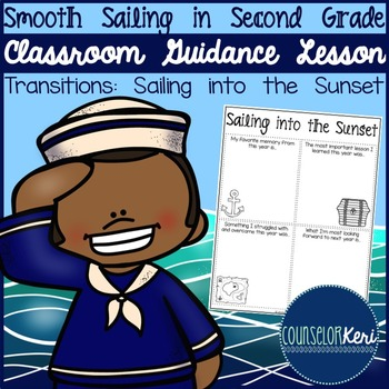 Classroom Guidance Lesson: Transitions - Sailing into the Sunset
