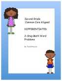 Second Grade Common Core Aligned Differentiated 2-Step Problem Solving