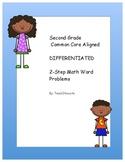Second Grade Common Core Aligned Differentiated 2-Step Pro