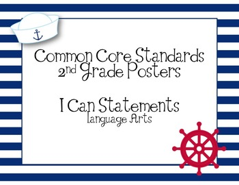 2nd Grade Common Core ELA I Can Statements - Learning Targets - Nautical Theme