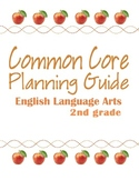 Second Grade Common Core ELA Planning Guide