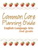 Second Grade Common Core ELA Planning Guide