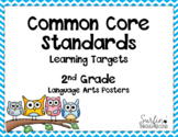 Second Grade Common Core ELA Standards / Learning Target Posters-Owl Theme