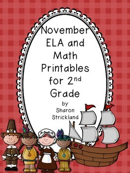 Second Grade Common Core English/Language Arts and Math Printables for November