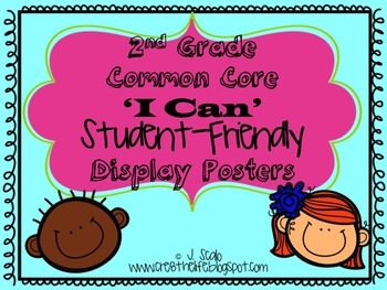 Second Grade Common Core I CAN Statements Student Friendly