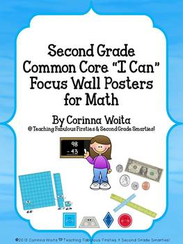 "Second Grade Common Core ""I Can"" Focus Wall Posters for Math--Everyday Theme"